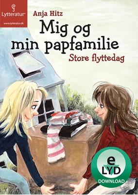 Mig og min papfamilie - Store flyttedag Anja Hitz 9788771308563