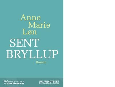 Sent bryllup Anne Marie Løn 9788711389676