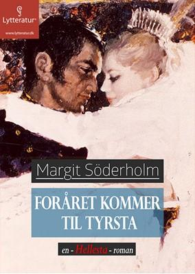 Foråret kommer til Tyrsta Margit Söderholm 9788771627466