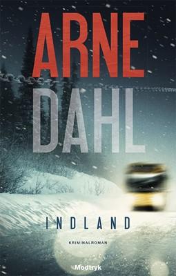 Indland Arne Dahl 9788771469028