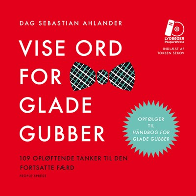 Vise ord for glade gubber Dag Sebastian Ahlander 9788771804171