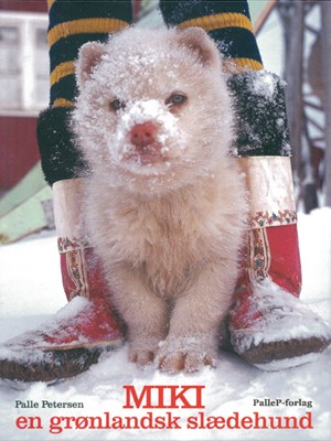 MIKI - En grønlandsk slædehund Palle Petersen 9788799795147