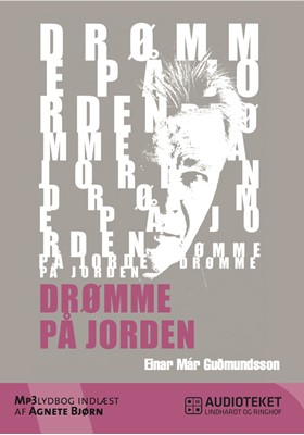 Drømme på jorden Einar Már Guðmundsson 9788711447604
