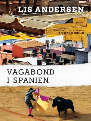 Vagabond i Spanien Lis Andersen 9788726035865
