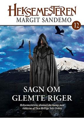 Heksemesteren 12 - Sagn om glemte riger Margit Sandemo 9788771073942