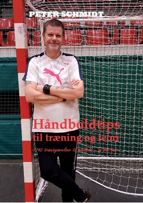 Håndboldtips til træning og teori Peter Schmidt 9788771880151