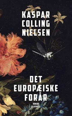 Det europæiske forår Kaspar Colling Nielsen 9788702243031
