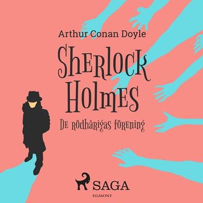 De rödhårigas förening Sir Arthur Conan Doyle 9788711762554