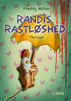 Randis rastløshed Freddy Milton 9788771431216