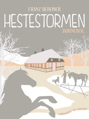 Hestestormen Franz Berliner 9788711483671