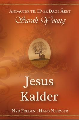 Jesus Kalder Sarah Young 9788771325508