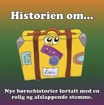 Historien om... 1 – afslappende fortællinger for børn og barnlige sjæle Stig Seberg 9788799610624