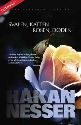 Van Veeteren, nr. 9: Svalen, katten, rosen, døden Håkan Nesser 9788771899726