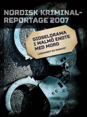 Gidseldrama i Malmö endte med mord – Diverse 9788711847435