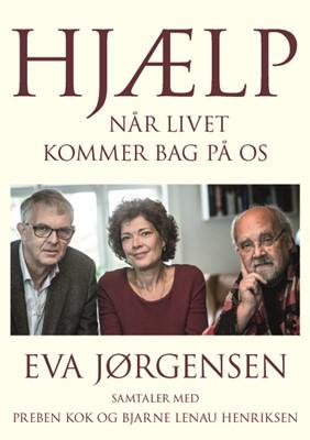 Hjælp - når livet kommer bag på os Eva Jørgensen 9788775237494