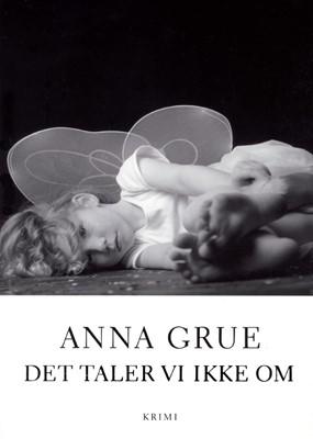 Det taler vi ikke om Anna Grue 9788711371428