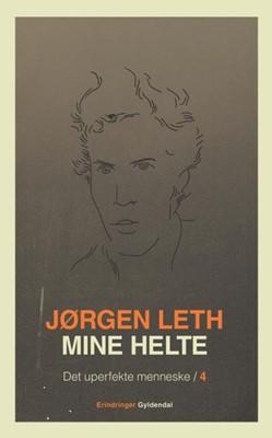 Mine helte Jørgen Leth 9788702179514
