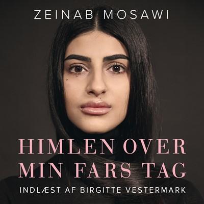 Himlen over min fars tag Zeinab Mosawi, Birgitte Vestermark 9788772002859