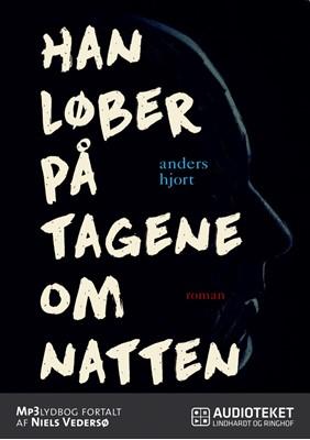Han løber på tagene om natten Anders Hjort 9788711648674
