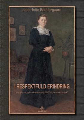 I respektfuld erindring Jette Tofte Bøndergaard 9788793525818