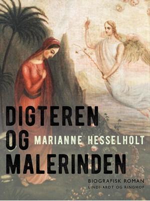 Digteren og Malerinden Marianne Hesselholt 9788711808054
