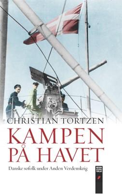 Kampen på havet Christian Tortzen 9788775147656