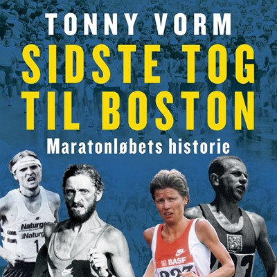 Sidste tog til Boston Tonny Vorm 9788772001029