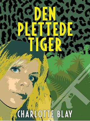 Den plettede tiger Charlotte Blay 9788793574274