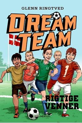 Dreamteam 9 - Rigtige venner Glenn Ringtved 9788702095784