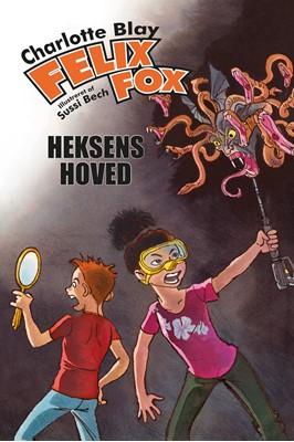 Felix Fox – Heksens hoved Charlotte Blay 9788793574144