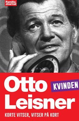 Otto Leisners vittigheder - Kvinden Otto Leisner 9788793265455