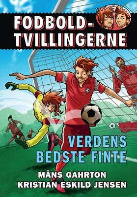 Fodboldtvillingerne: Verdens bedste finte (2) Måns Gahrton 9788741502656
