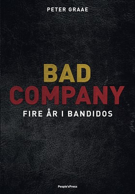 Bad Company Peter Graae 9788772002170