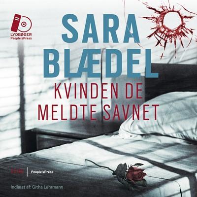 Kvinden de meldte savnet Sara Blædel 9788771593662