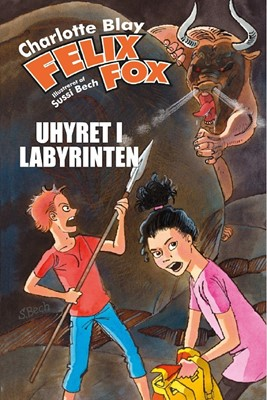 Felix Fox – Uhyret i labyrinten Charlotte Blay 9788793574151