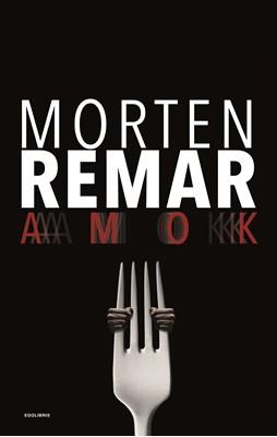 Amok Morten Remar 9788711858370