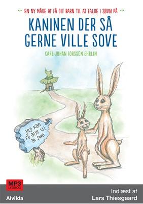 Kaninen der så gerne ville sove Carl-Johan Forssén Ehrlin 9788771655155
