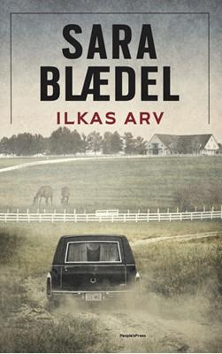 Ilkas arv Sara Blædel 9788772002149