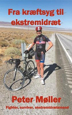 Fra kræftsyg til ekstremidræt Peter Møller 9788743004516
