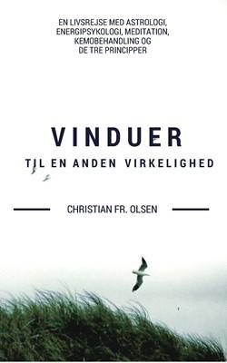 Vinduer til en anden virkelighed Christian Frederik Olsen 9788799661718