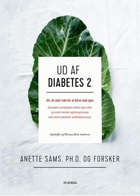 Ud af diabetes 2 Thomas Rode Andersen, Anette Sams 9788702250145