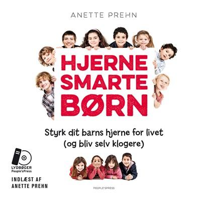 Hjernesmarte børn Anette Prehn 9788771802719