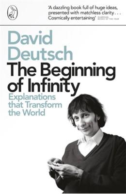 The Beginning of Infinity David Deutsch 9780140278163
