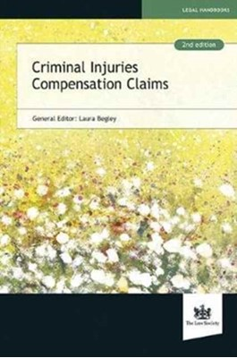 Criminal Injuries Compensation Claims  9781784460297