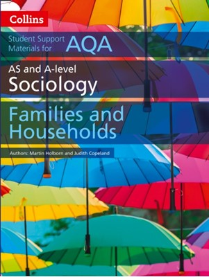 AQA AS and A Level Sociology Families and Households Martin Holborn, Judith Copeland 9780008221669