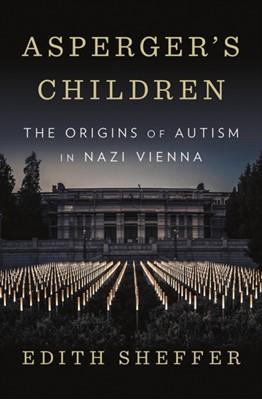 Asperger's Children Edith Sheffer 9780393609646