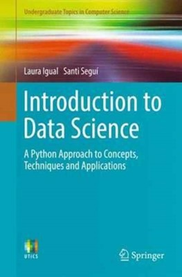 Introduction to Data Science Santi Segui, Laura Igual 9783319500164