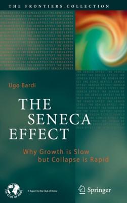 The Seneca Effect Ugo Bardi 9783319572062