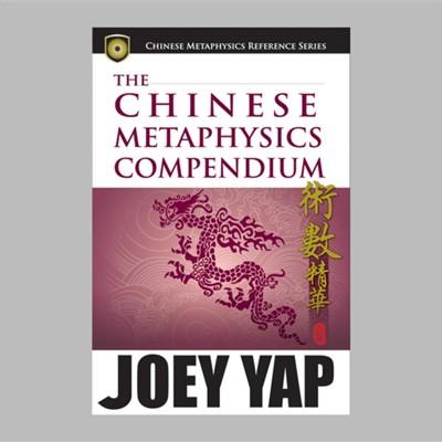 Chinese Metaphysics Compendium Joey Yap 9789833332656