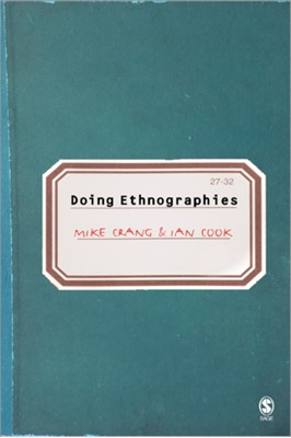Doing Ethnographies Ian Cook, Mike Crang 9780761944461